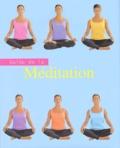 Lorraine Turner - Guide de la méditation.