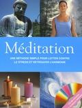 Lorraine Turner - Méditation - Une méthode simple pour lutter contre le stress et retrouver l'harmonie. 1 CD audio