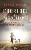 Lorris Murail - L'horloge de l'apocalypse.