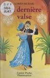 Lorris Murail et Gismonde Curiace - La dernière valse.
