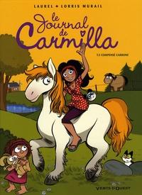 Lorris Murail et  Laurel - Le journal de Carmilla Tome 3 : Compensé carbone.