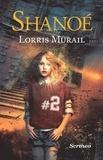 Lorris Murail - Shanoé.