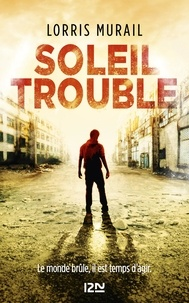 Lorris Murail - Soleil trouble.