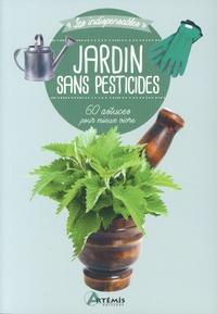 Losange - Jardin sans pesticides - 60 astuces pour mieux vivre.