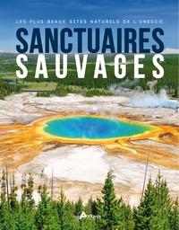 Losange - Sanctuaires sauvages - Les plus beaux sites naturels de l'Unesco.