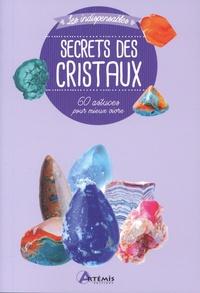 Losange - Secrets des cristaux - 60 astuces pour mieux vivre.