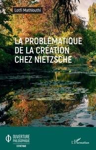 Histoiresdenlire.be La problématique de la création chez Nietzsche Image