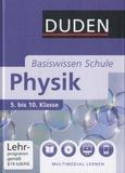 Lothar Meyer et Gerd-Dietrich Schmidt - Physik Basiswissen Schule - 5. bis 10. Klasse. 1 DVD