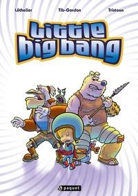 Lôthelier et  Tib-Gordon - Little Big Bang  : La Dynastie Monkyz.