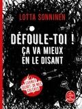 Lotta Sonninen - Défoule-toi ! Ça va mieux en le disant - Carnet secret de mes colères.