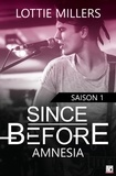 Lottie Millers - Since Before - Saison 1 Partie 1 - Amnesia.