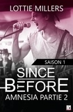 Lottie Millers - Since Before - Saison 1 Partie 2 - Amnesia.