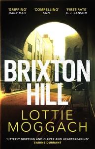 Lottie Moggach - Brixton Hill.