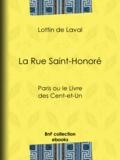 Lottin de Laval - La Rue Saint-Honoré - Paris ou le Livre des Cent-et-Un.