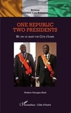 Lou Amanan et Georges Alula - One republic, two presidents - My cry of heart for Côte d'Ivoire.