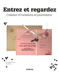 Lou Andrea Savoir et Paz Diman - Entrez et regardez - Création d'invitations et promotions.