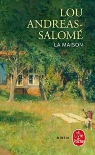 Lou Andreas-Salomé - La maison.