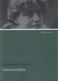 Lou Andreas-Salomé - Lebensrückblick.