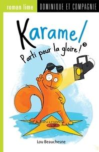 Lou Beauchesne et Lucile Danis Drouot - Karamel  : Parti pour la gloire !.