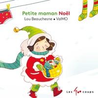 Lou Beauchesne - Petite maman Noël.
