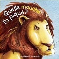 Lou Beauchesne et Annie Boulanger - Quelle mouche l'a piqué ?.