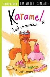 Lou Beauchesne et Lucile Danis Drouot - Karamel  : Tout un numéro!.
