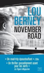Téléchargez un livre gratuit en ligne November Road par Lou Berney RTF