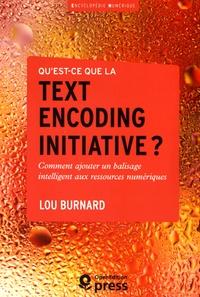 Quest-ce que la text encoding initiative ? - Comment ajouter un balisage intelligent aux ressources numériques.pdf
