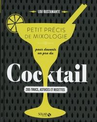 Petit précis de mixologie pour devenir un pro du cocktail - 285 trucs, astuces et recettes.pdf