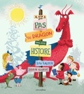 Lou Carter et Deborah Allwright - Il n'y a pas de dragon dans cette histoire.