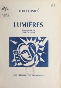 Lou Chastel et Guy Garnier - Lumières.