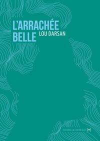 Lou Darsan - L'Arrachée belle.