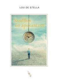 Téléchargez le pdf à partir de google books en ligne Souffles en apesanteur (Litterature Francaise) par Lou de Stella