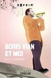 Lou Delachair - Boris Vian & moi.