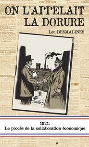 Lou Desmalines - On l'appelait la Dorure.