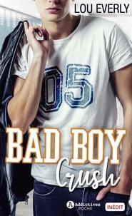 Lou Everly - Bad Boy Crush.