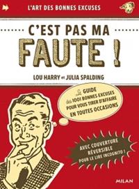 Lou Harris et Julia Spalding - C'est pas ma faute !.