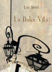 Lou Irish - La Dolce Vita.