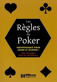 Lou Krieger et Sheree Bykofsky - Les Règles du Poker.