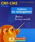 Lou Lecacheur et Nadine Bonnet - Améliorer sa conjugaison CM1-CM2 - Maîtriser les temps essentiels.