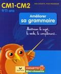 Lou Lecacheur et Valérie Marienval - Améliorer sa grammaire CM1-CM2 - Maîtriser le sujet, le verbe, le complément....