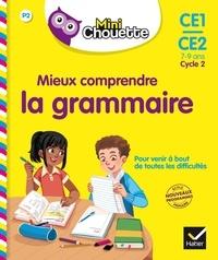 Lou Lecacheur - Mini Chouette - Mieux comprendre la grammaire CE1/CE2 7-9 ans.
