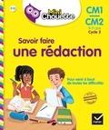 Lou Lecacheur - Savoir faire une rédaction CM1-CM2.