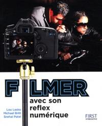 Lou Lesko et Michael Britt - Filmer avec son reflex numérique.