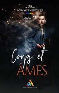 Lou M. et Homoromance Éditions - Corps et Âmes.