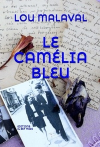 Lou Malaval - Le camélia bleu.