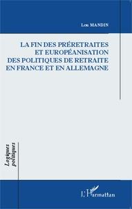 La fin des préretraites et européanisation des politiques de retraite en France et en Allemagne.pdf