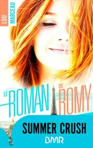 Lou Marceau - le roman de Romy.