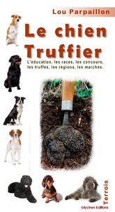 Lou Parpaillon - Le chien truffier.