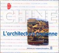 Lou Qingxi - L'architecture ancienne.
